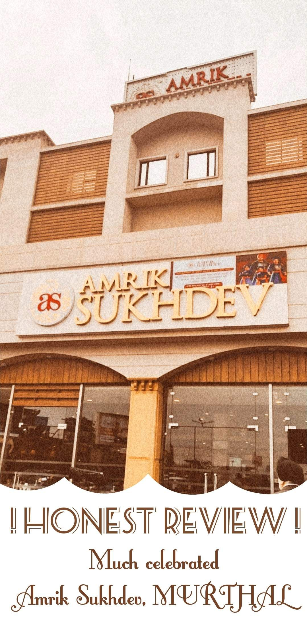 Honest Review Of The Most Celebrated Amrik Sukhdev, Murthal